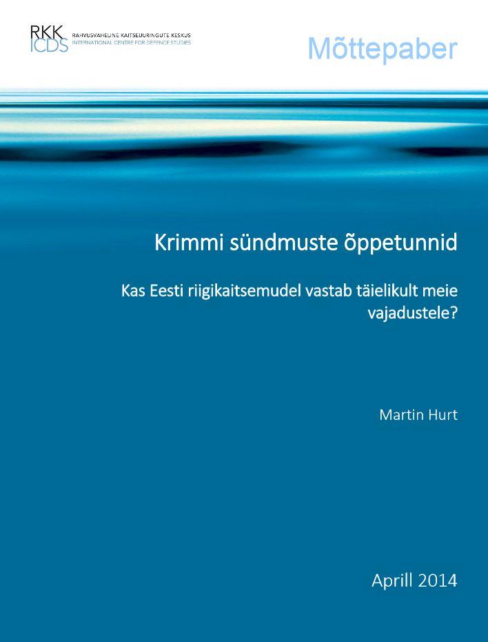 Image for Krimmi sündmuste õppetunnid Eesti riigikaitsele