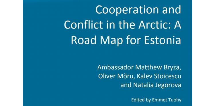 Image for Cooperation and Conflict in the Arctic: A Road Map for Estonia