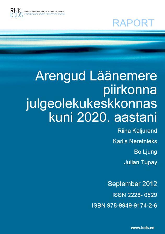 Image for Arengud Läänemere piirkonna julgeolekukeskkonnas kuni 2020. aastani