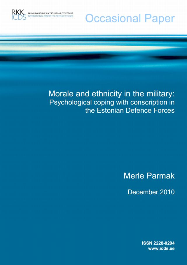 "Image for ICDS Occasional Paper: ""Morale and ethnicity in the military: Psychological coping with conscription in the Estonian Defence Forces"""