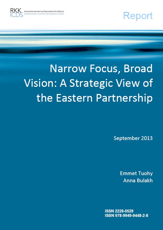 Image for Narrow Focus, Broad Vision: A Strategic View of the Eastern Partnership