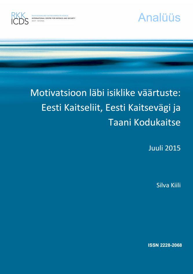 Image for Motivatsioon läbi isiklike väärtuste: Eesti Kaitseliit, Eesti Kaitsevägi ja Taani Kodukaitse