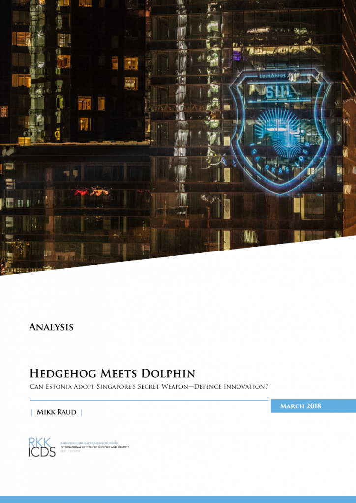 Image for Hedgehog Meets Dolphin: Can Estonia Adopt Singapore's Secret Weapon—Defence Innovation?