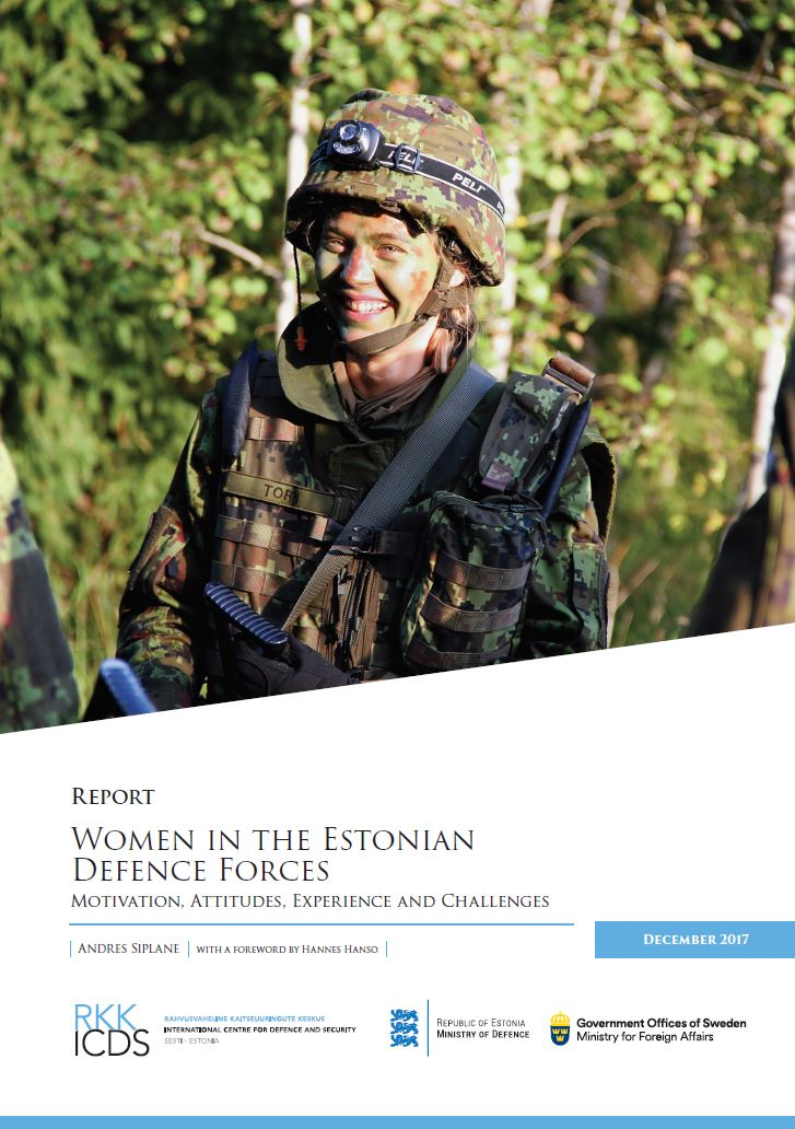 Image for Women in the Estonian Defence Forces: Motivation, Attitudes, Experience and Challenges