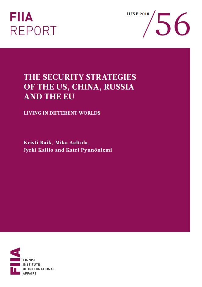 Image for The security strategies of the US, China, Russia and the EU: Living in different worlds
