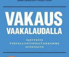Image for Vakaus vaakalaudalla: Ajatuksia turvallisuuspoliitikkamme suunnasta (Equilibrium in the Balance: Thoughts on the Direction of Our Security Policy)