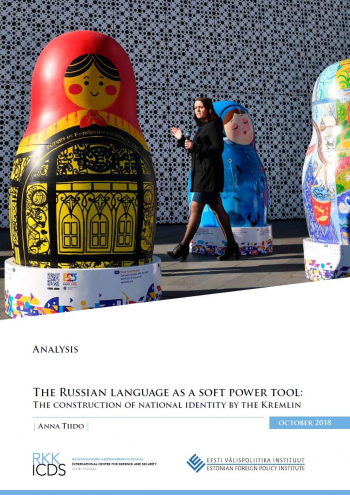 Image for The Russian Language as a Soft Power Tool: The Construction of National Identity by the Kremlin