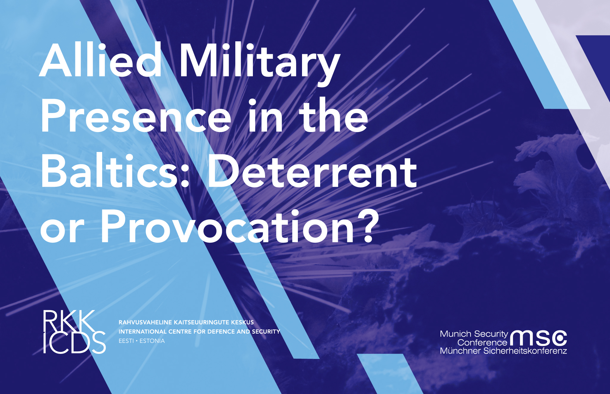 Image for ICDS in Munich: Is the Allied Military Presence in the Baltics Deterrence or Provocation?