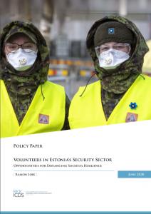 Image for Vabatahtlikud Eesti riigikaitses: võimalused tõsta ühiskondlikku vastupanuvõimet kriisideks