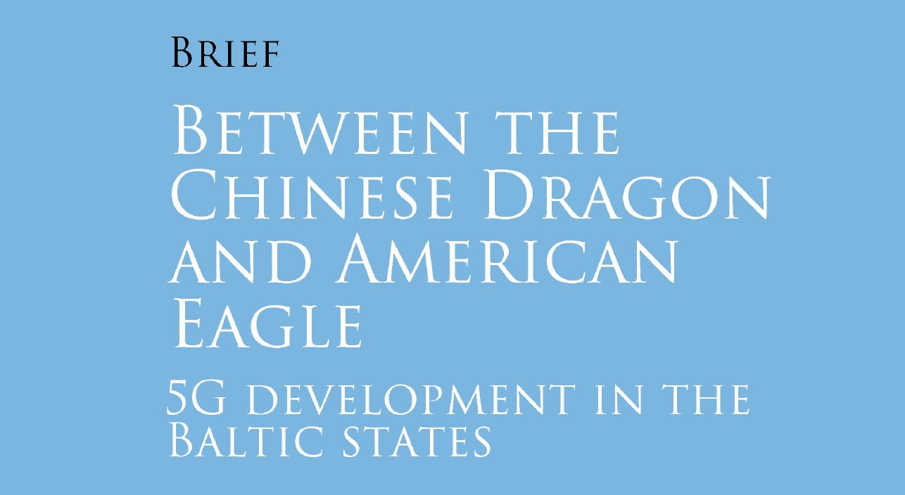 Image for Between the Chinese Dragon and American Eagle: 5G Development in the Baltic States