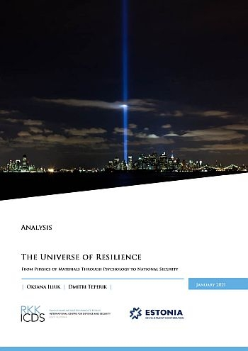 Image for The Universe of Resilience: From Physics of Materials Through Psychology to National Security