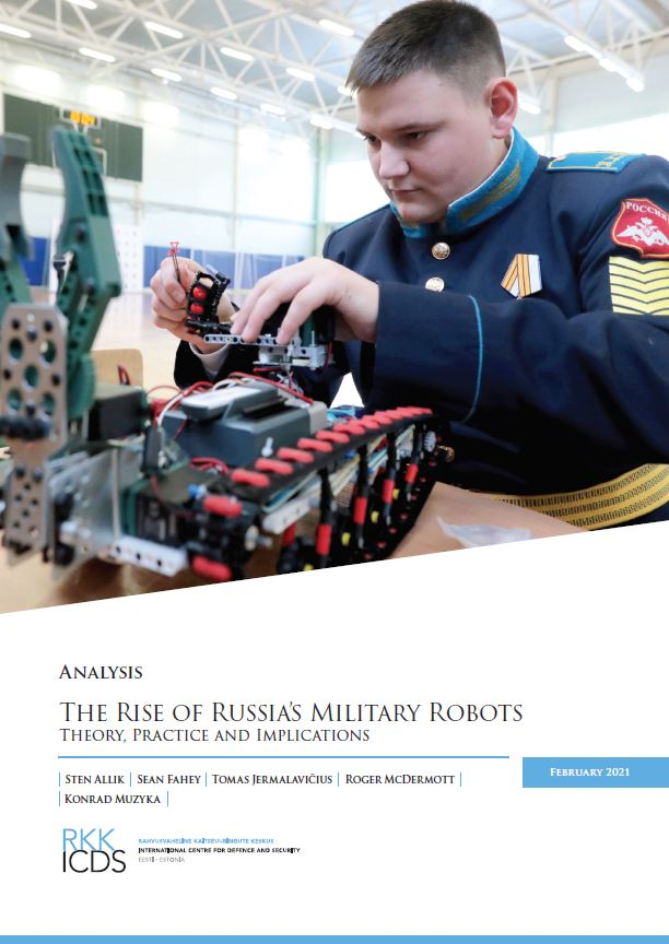 Image for The Rise of Russia's Military Robots: Theory, Practice and Implications