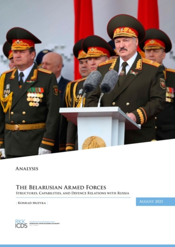 Image for The Belarusian Armed Forces: Structures, Capabilities, and Defence Relations with Russia